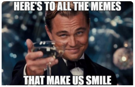 Cheers to Memes